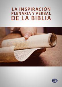 la inspiración verbal y plenaria de la Biblia
